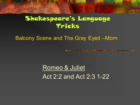 Romeo and Juliet: Fate vs Free Will