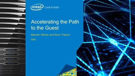 Accelerating the Path to the Guest