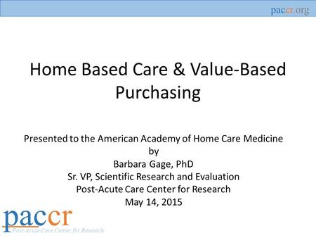 Home Based Care & Value-Based Purchasing