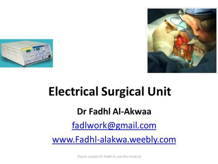 Electrical Surgical Unit
