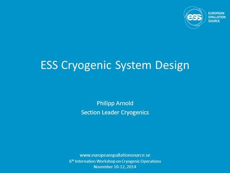 ESS Cryogenic System Design