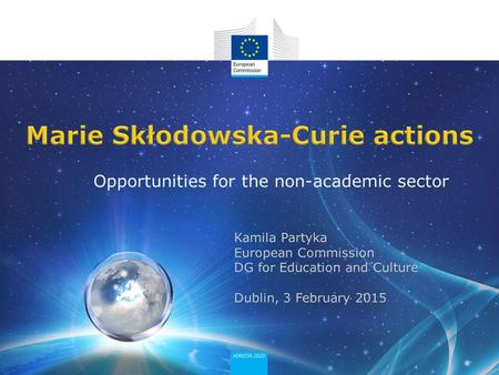 Opportunities for the non-academic sector. Ensure the optimum development and dynamic use of Europe's intellectual capital in order to generate new skills,