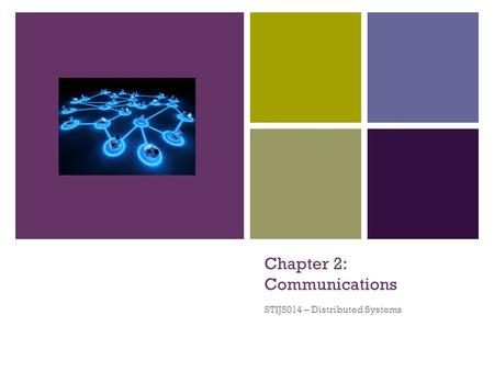 Chapter 2: Communications
