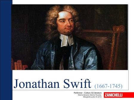 Jonathan Swift ( ) Performer - Culture & Literature