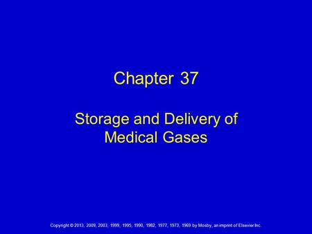 Chapter 37 Storage and Delivery of Medical Gases