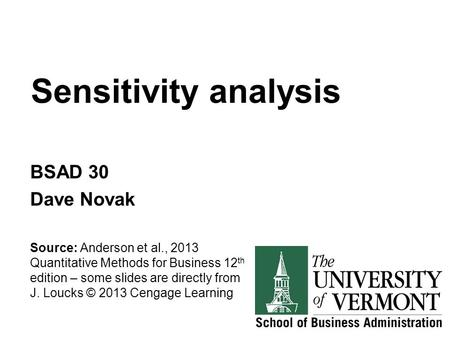 Sensitivity analysis BSAD 30 Dave Novak