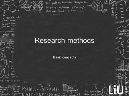 Research methods Basic concepts. Theoretical and technical research  Describe and formalise phenomenons mathematically  Make (non-trivial) proofs in.