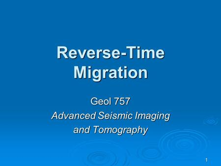 Reverse-Time Migration