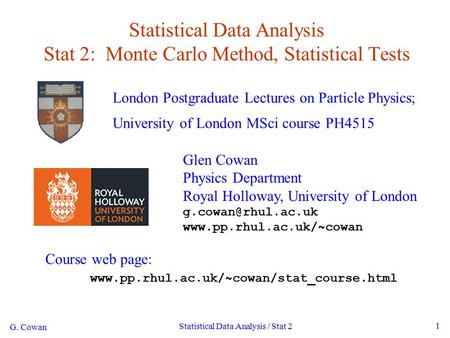 Statistical Data Analysis / Stat 2