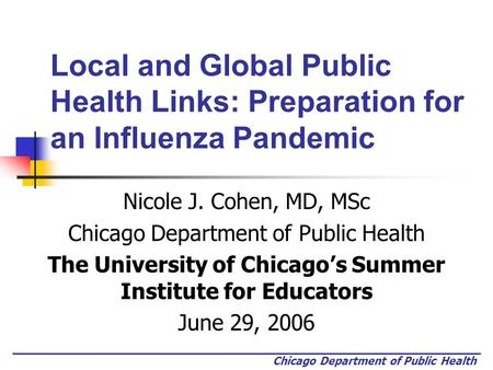 Nicole J. Cohen, MD, MSc Chicago Department of Public Health
