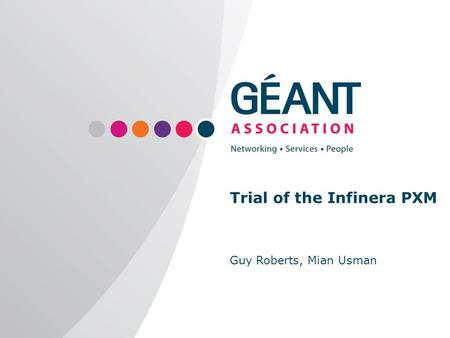Trial of the Infinera PXM Guy Roberts, Mian Usman.