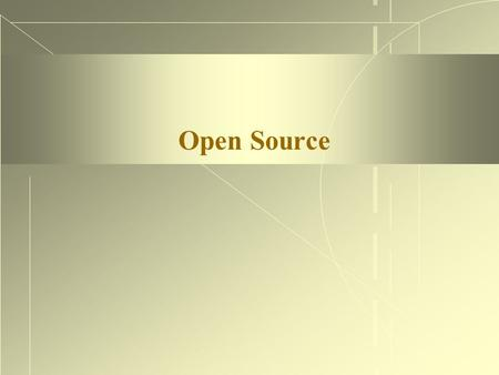 Open Source. Operating System  Application Program Interface (API) Scheduling: Defines which application to run, when to run it, and how much time. Memory.