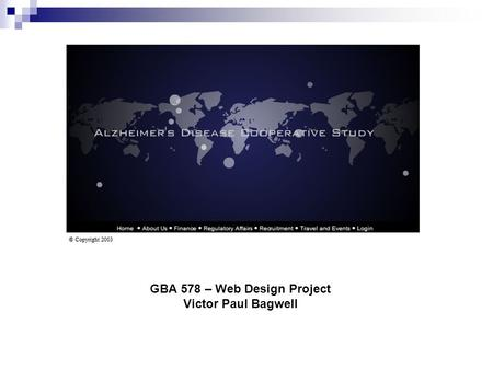 GBA 578 – Web Design Project Victor Paul Bagwell.
