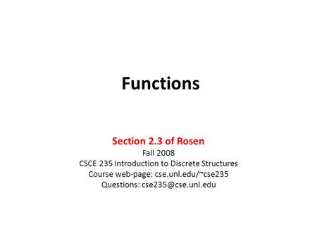 Functions Section 2.3 of Rosen Fall 2008