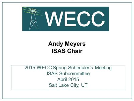 2015 WECC Spring Scheduler's Meeting