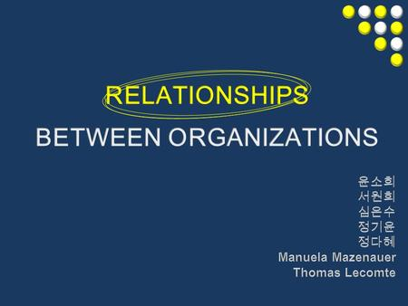 Interorganizational Relationships -Relatively enduring resources transactions, flows, and linkages among two or more organizations.