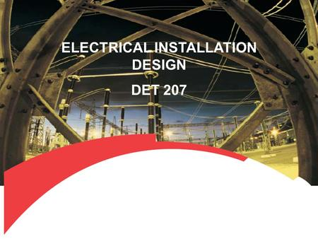 ELECTRICAL INSTALLATION DESIGN