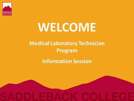 Medical Laboratory Technician Program Information Session