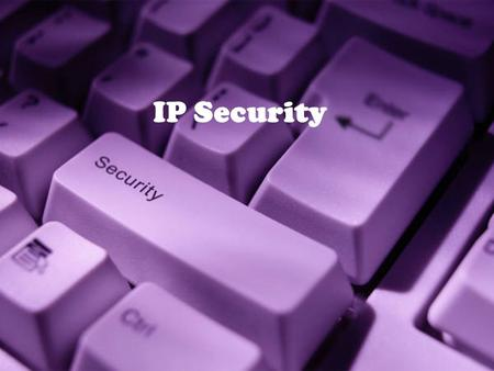 <strong>IP</strong> Security.