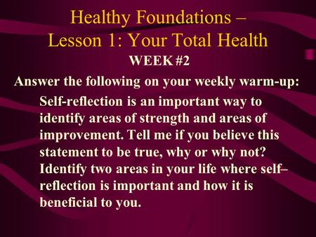 Healthy Foundations – Lesson 1: Your Total Health