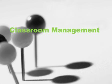 Classroom Management. What are the issues? Please write down three examples of disruptive behaviors that in your experience have made the classroom less.