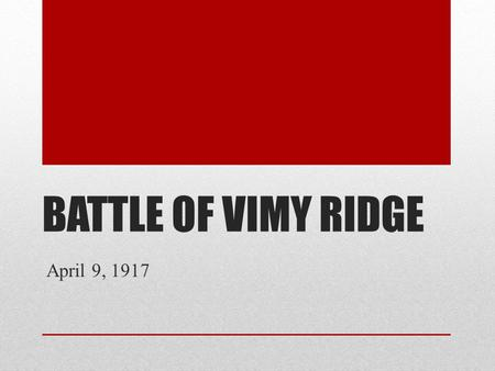 essay on the battle of vimy ridge