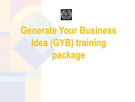 Generate Your Business Idea (GYB) training package.