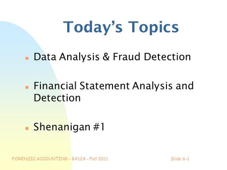 computer fraud an analysis on Computer forensics and investigations using data analysis techniques to detect fraud' and 'caatts and other beasts the computer & internet fraud manual.