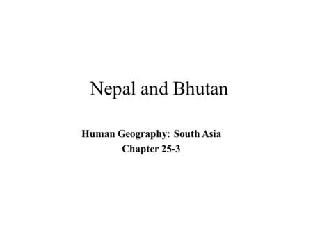 Human Geography: South Asia Chapter 25-3