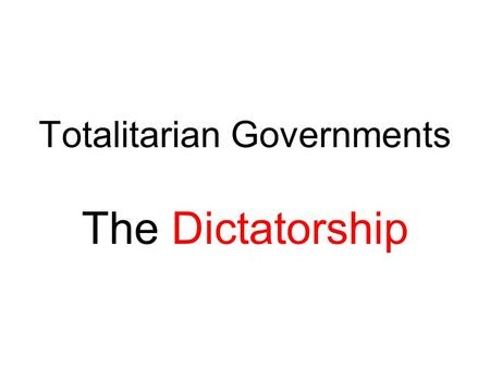 features of dictatorship