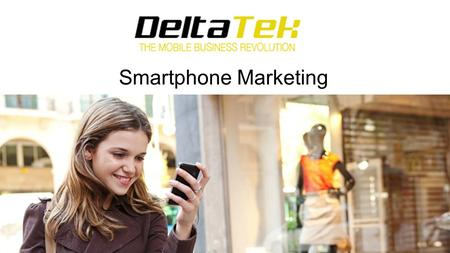 Smartphone Marketing. Smartphones smartphone - noun [C] › a mobile phone that can be used as a small computer and that connects to the internet smartphone.