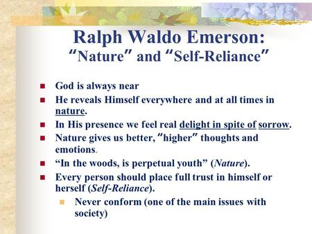 The characteristics of ralph waldo emersons ideologies