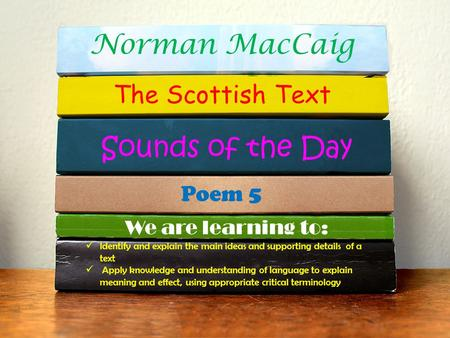 Norman MacCaig Sounds of the Day The Scottish Text Poem 5