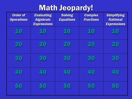 Math Jeopardy! Order of Operations