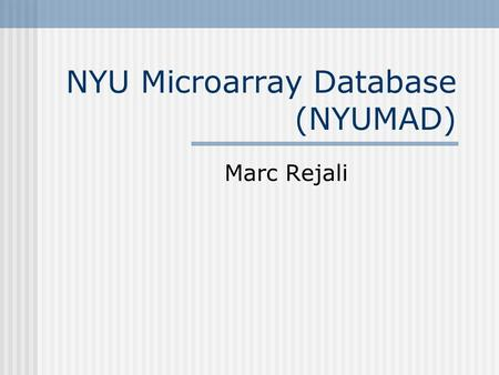 NYU Microarray Database (NYUMAD)