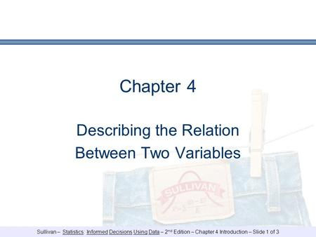 Describing the Relation Between Two Variables
