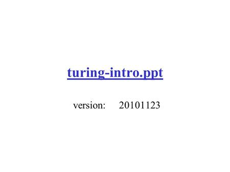 "Turing-intro.ppt version:20101123. Turing 1936: ""On Computable Numbers"" William J. Rapaport Department of Computer Science & Engineering, Department of."