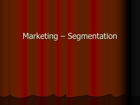 Marketing – Segmentation. Marketing plan review Executive summary Executive summary Situation analysis Situation analysis External analysis External analysis.