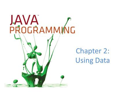 Chapter 2: Using Data.
