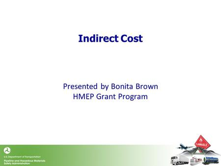 Indirect Cost Presented by Bonita Brown HMEP Grant Program.