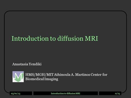 Introduction to diffusion MRI