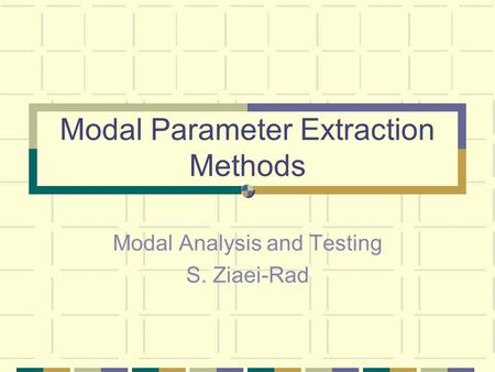 Modal Parameter Extraction Methods