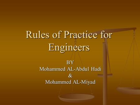 Rules of Practice for Engineers BY Mohammed AL-Abdul Hadi & Mohammed AL-Miyad.