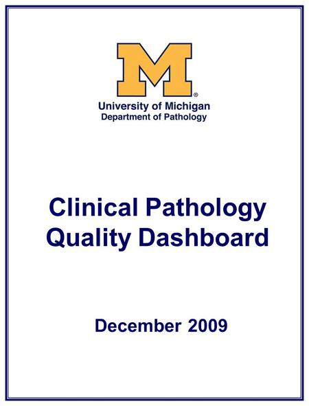 Clinical Pathology Quality Dashboard December 2009.