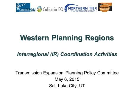 Western Planning Regions Interregional (IR) Coordination Activities