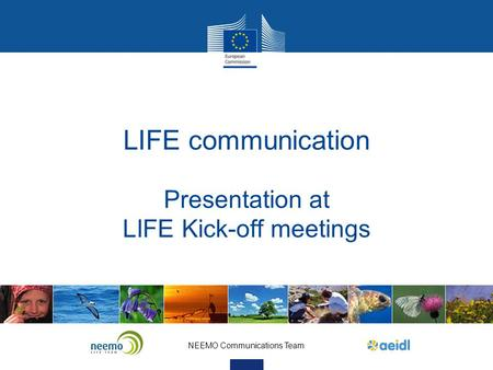 Presentation at LIFE Kick-off meetings
