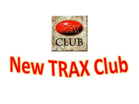  The NEW Trax Club 2015 Membership year begins in April.  Club Members will now receive a never before released Code 1, 1:43 scale DIECAST scale model.