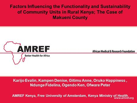 Factors Influencing the Functionality and Sustainability of Community Units in Rural Kenya; The Case of Makueni County.