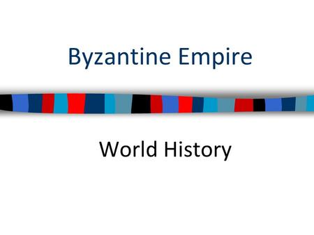 Byzantine Empire World History.