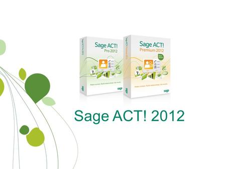Sage ACT! 2012. About Winnovative Tech Consulting, LLC Since 1993, WTC has been working with proactive business professionals through out New York's Capital.